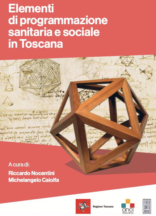 Elementi di programmazione sanitaria e sociale in Toscana